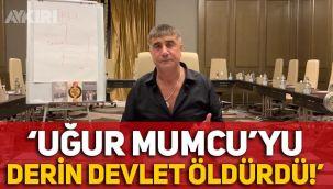 Uğur Mumcu cinayeti hakkında Sedat Peker'den şok iddia: Derin devlet öldürdü!