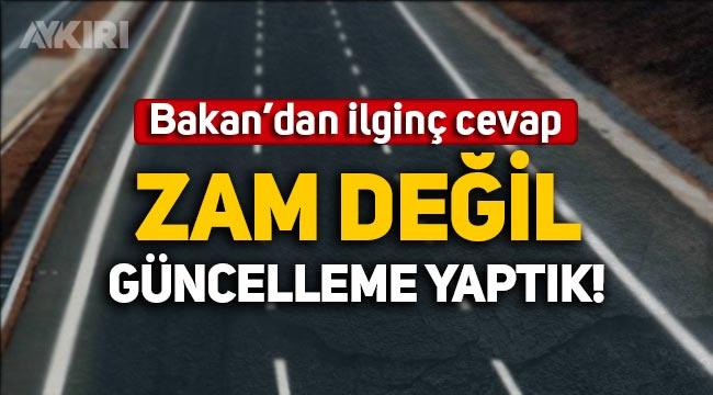 """Ulaştırma Bakanı'ndan köprü ve otoyol geçiş ücretleri hakkında açıklama: Zam değil güncelleme!"""""""