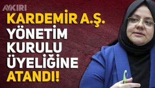 Zehra Zümrüt Selçuk, Kardemir AŞ'nin yönetim kurulu üyeliğine atandı.