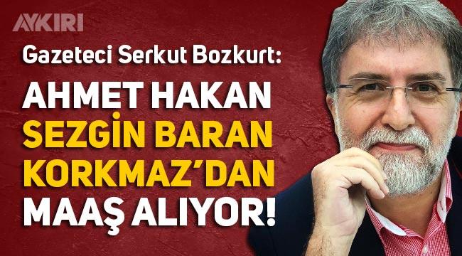 Ahmet Hakan'ın Sezgin Baran Korkmaz'dan maaş aldığı iddia edildi