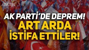 AK Parti'de deprem: Art arda istifa ettiler!