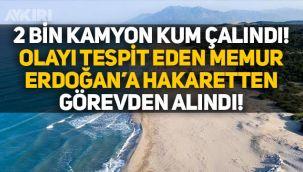 Antalya Patara'da 2 bin kamyon kum çalındı, olayı tespit eden memur görevden alındı