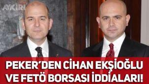 Cihan Ekşioğlu kimdir? Sedat Peker'den Cihan Ekşioğlu hakkında 'FETÖ borsası' iddiası!