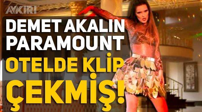 Demet Akalın'ın Paramount Otel'de klip çektiği ortaya çıktı.