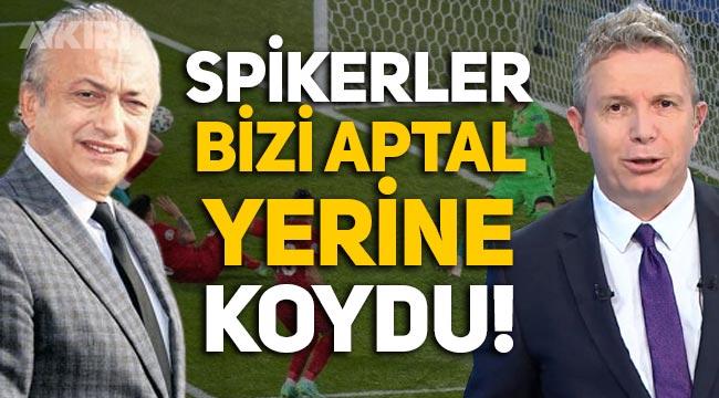 """Erdoğan Arıkan ve Levent Özçelik'e tepki: """"Spikerler bizi aptal yerine koydu!"""""""