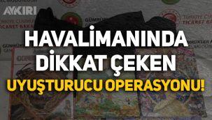 İstanbul Havalimanı'nda dikkat çeken uyuşturucu operasyonu!