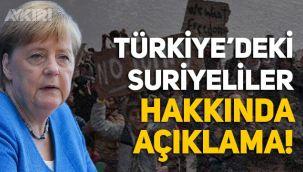 Merkel'den Türkiye'deki Suriyeliler hakkında açıklama