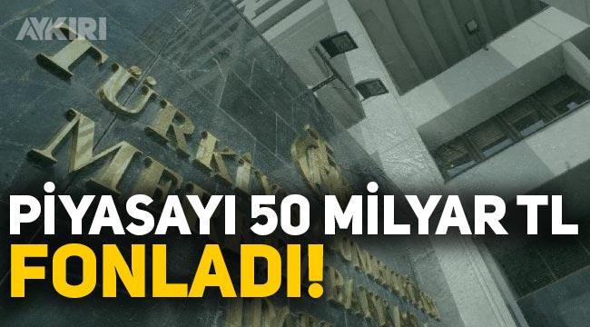 Merkez Bankası piyasayı 50 milyar lira fonladı
