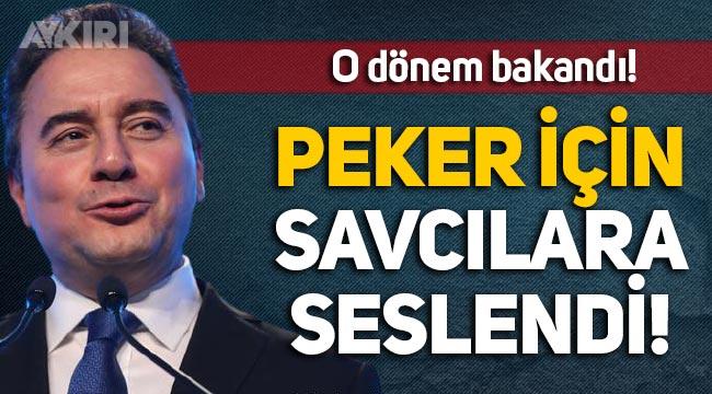 O dönem bakandı: Ali Babacan, Sedat Peker'in iddiaları için savcılara seslendi!