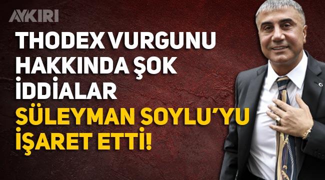 Sedat Peker'den Thodex vurgunuyla ilgili Süleyman Soylu iddiası