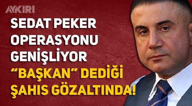 Sedat Peker operasyonu büyüyor, Feridun Öncel gözaltına alındı