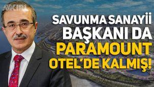 Sezgin Baran Korkmaz'ın Paramount Otel'inde Savunma Sanayii Başkanı İsmail Demir de kalmış