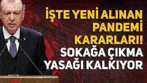 Sokağa çıkma yasağı ne zaman kalkıyor! Erdoğan resmen açıkladı