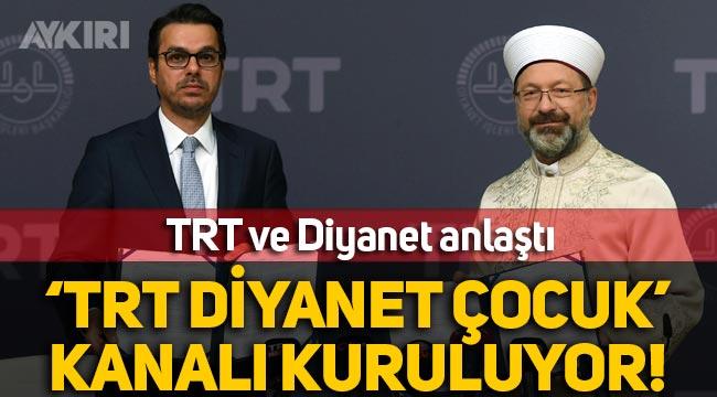 TRT ve Diyanet anlaştı: 'TRT Diyanet Çocuk' kanalı kuruluyor!