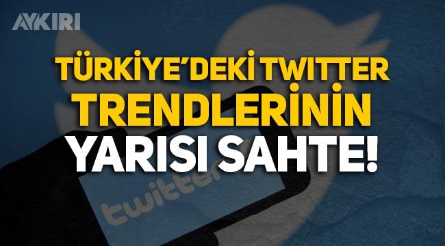 Türkiye'deki Twitter trendlerinin yarısı sahte çıktı!