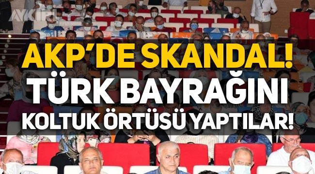 AKP'de skandal: Türk bayrağını koltuk örtüsü yaptılar!