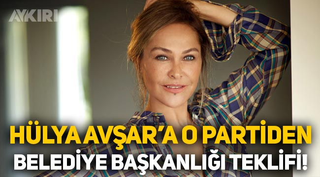 'AKP'den Hülya Avşar'a belediye başkanlığı teklifi' iddiası