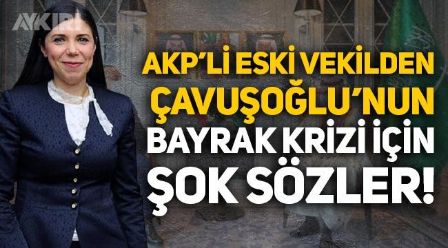 AKP'li eski vekil Pelin Gündeş'ten Mevlüt Çavuşoğlu'na tepki
