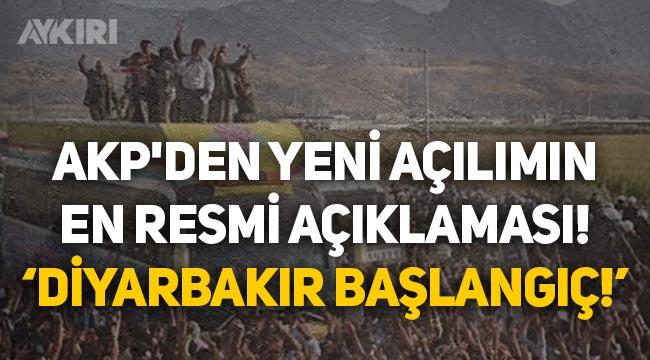 """AKP yeni açılımı resmen başlattı: """"Diyarbakır başlangıç"""""""