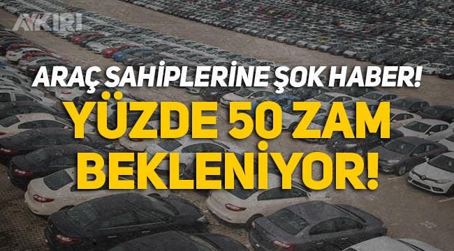 Araç sahiplerine kötü haber: Yedek parçaya yüzde 50 zam bekleniyor!