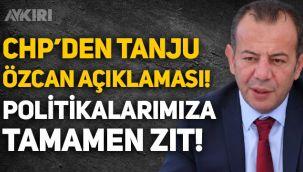 CHP'den Tanju Özcan açıklaması: