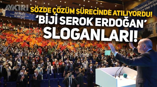 """Diyarbakır'da """"Biji Serok Erdoğan"""" sloganları atıldı!"""