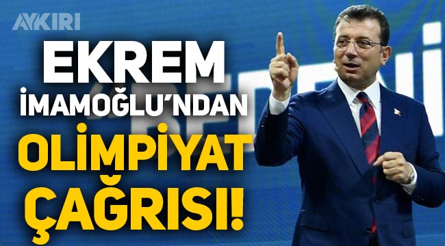 """Ekrem İmamoğlu'ndan olimpiyat çağrısı: """"2036 Olimpiyat Oyunları'nı İstanbul'a istiyoruz!"""""""
