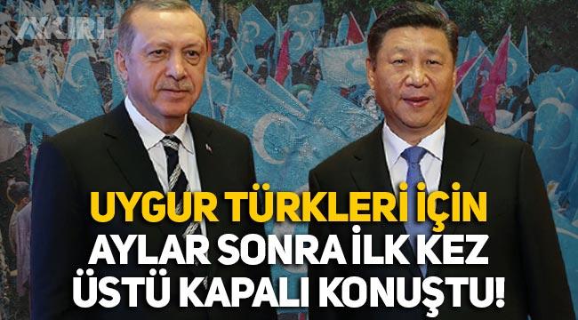 Erdoğan, Çin Devlet Başkanı ile görüştü, Uygur Türkleri hakkında aylar sonra ilk kez konuştu!