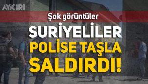Erzurum'da Suriyeli sığınmacıları polisi böyle taşladı