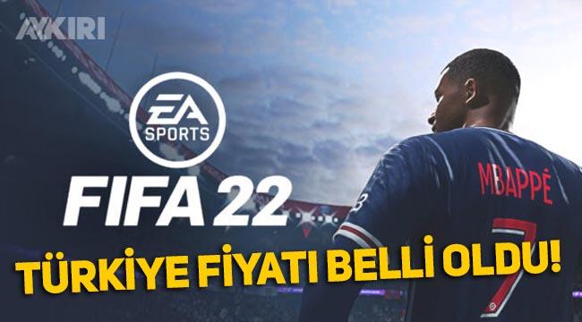 FIFA 22'nin Türkiye fiyatı ve çıkış tarihi belli oldu!