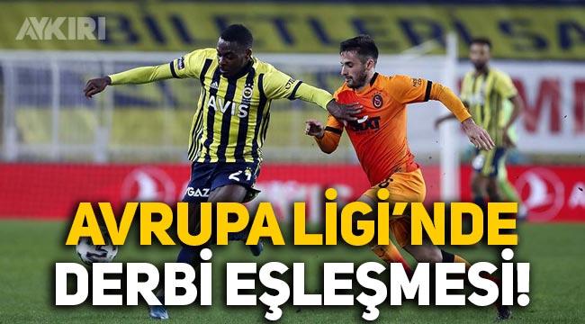 Galatasaray ve Fenerbahçe, Avrupa Ligi'nde eşleşebilir!