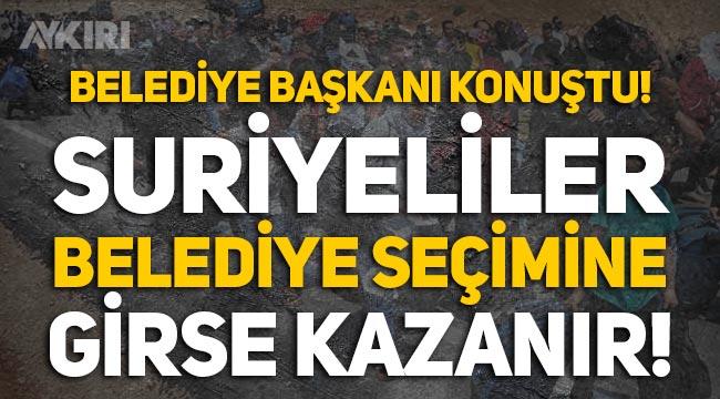 """Hatay Belediye Başkanı Lütfü Savaş: """"Suriyeliler belediye başkanlığına aday olsa kazanırlar!"""""""