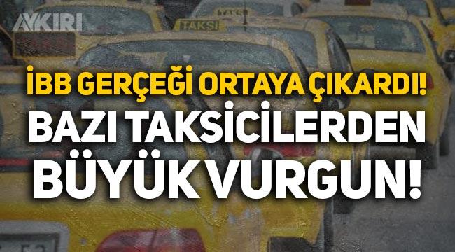 İBB, 400 taksiyi bağladı: Büyük vurgun ortaya çıktı!