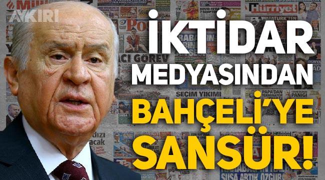 İktidar medyası Devlet Bahçeli'nin Süleyman Soylu'ya desteğini sansürledi!