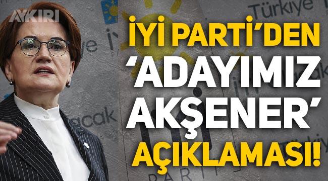"""İYİ Partili Uğur Poyraz: """"Cumhurbaşkanı adayımız Meral Akşener"""""""
