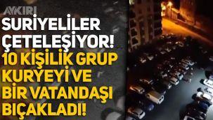 İzmir'de Suriyeli grup, kuryeyi ve bir vatandaşı darp edip bıçakladı!