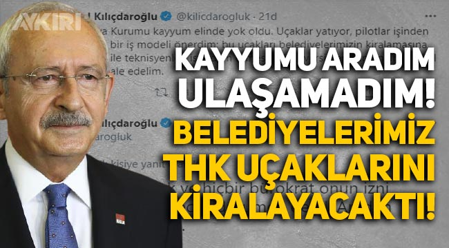 Kemal Kılıçdaroğlu'ndan 'Türk Hava Kurumu uçakları' açıklaması