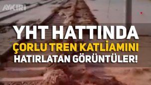 Konya Ankara YHT hattında Çorum tren katliamını andıran görüntüler