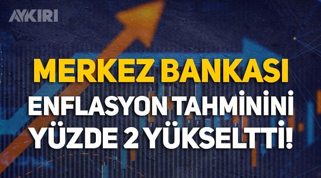 Merkez Bankası, yıl sonu enflasyon tahminini yüzde 2 yükseltti!