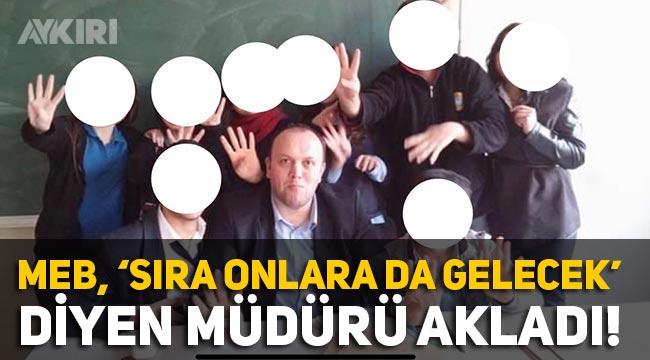 """Rabia işareti yaptırıp, """"Sıra İstanbul sözleşmesini savunanlara da gelecek"""" diyen okul müdürüne soruşturma yok"""
