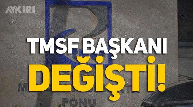 Resmi Gazete'de yayımlandı: TMSF Başkanı değişti!