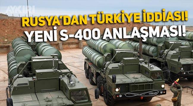 Rusya'dan Türkiye iddiası: Yeni S-400 anlaşması her an imzalanabilir!