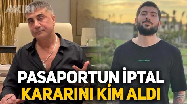 Sedat Peker'in oğlu Celalhan Peker'in pasaportunun iptal kararını kim aldı?