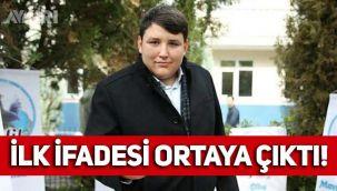 Tosuncuk Mehmet Aydın'ın ilk ifadesi ortaya çıktı!