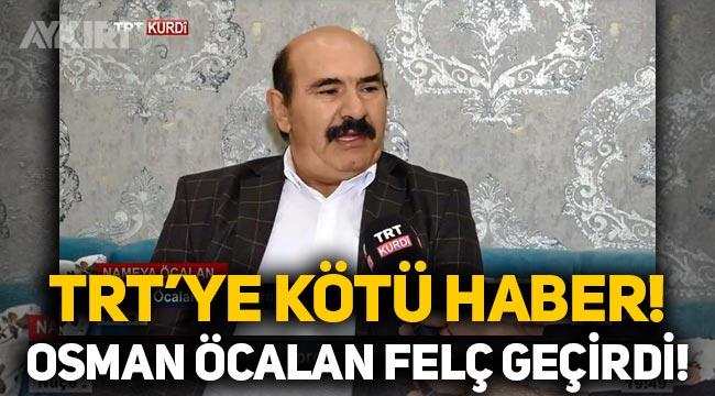TRT'ye kötü haber: Osman Öcalan felç geçirdi!