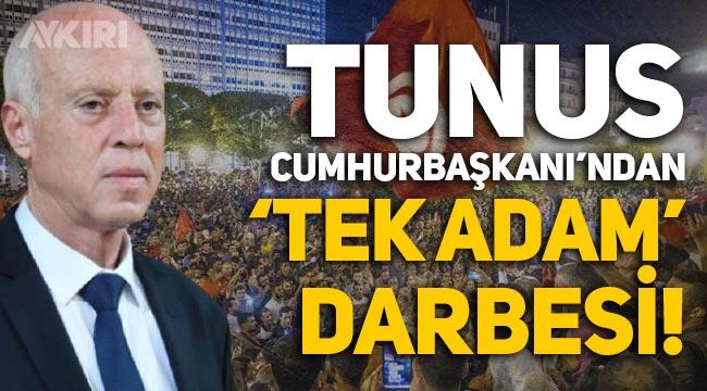 Tunus Cumhurbaşkanı Kays Said'den 'tek adam' darbesi!