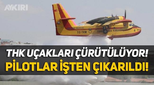 Türk Hava Kurumu uçaklarının pilotları işten çıkarıldı, uçaklar çürümeye terk edildi!