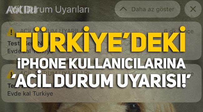 Türkiye'deki iPhone kullanıcılarına 'acil durum uyarısı!'
