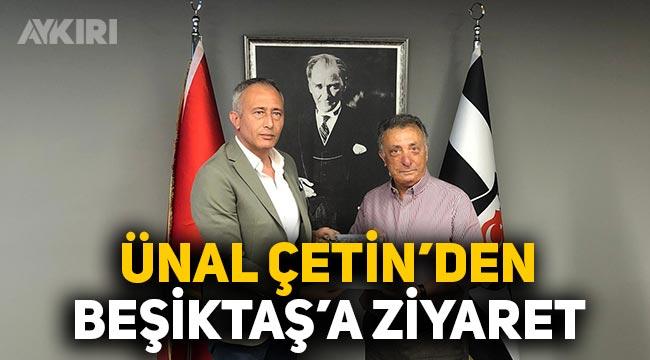 Ünal Çetin'den Beşiktaş Kulübü'ne ziyaret
