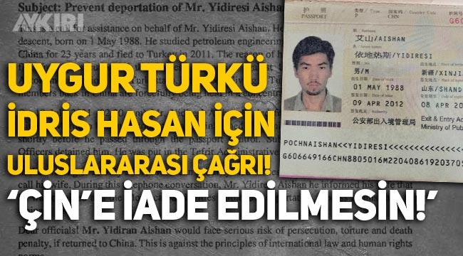 """Uygur Türk'ü İdris Hasan için uluslararası çağrı: """"Çin'e iade edilmesin!"""""""